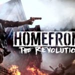 Homefront The Revolution: Review, Gameplay, CYRI, Characters & Requirements
