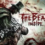 The Beast Inside: Review, Gameplay, CYRI, Characters & Requirements