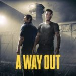 A Way Out: Review, Gameplay, CYRI, Characters & Requirements