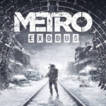 Metro Exodus: Review, Gameplay, CYRI, Characters & Requirements