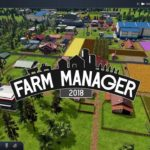 Farm Manager 2018: Review, Gameplay, CYRI, Characters & Requirements