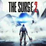The Surge 2: Review, Gameplay, CYRI, Characters & Requirements