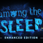 Among The Sleep: Review, Gameplay, CYRI, Characters & Requirements