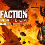 Red Faction Guerrilla ReMarstered: Review, Gameplay, CYRI, Characters & Requirements