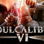 Soulcalibur VI: Review, Gameplay, CYRI, Characters & Requirements