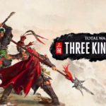Total War Three Kingdoms: Review, Gameplay, CYRI, Characters & Requirements