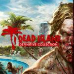 Dead Island Definitive Edition PC Free Download