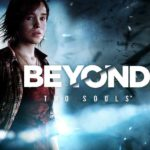 Beyond Two Souls: Review, Gameplay, CYRI, Characters & Requirements