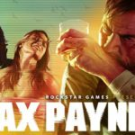 Max Payne 3: Review, Gameplay, CYRI, Characters & Requirements