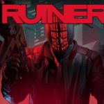 Ruiner: Review, Gameplay, CYRI, Characters & Requirements