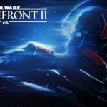 Star Wars Battlefront II: Review, Gameplay, CYRI, Characters & Requirements