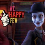 We Happy Few Game Wiki