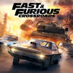 Fast and Furious Crossroads  PC Free Download