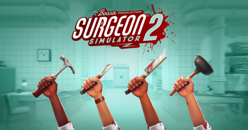 Surgeon Simulator 2 PC Free Download