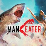 Maneater: Review, Gameplay, CYRI, Characters & Requirements