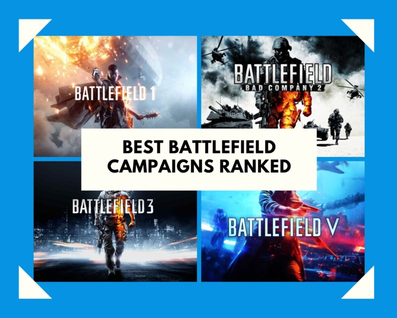 Best Battlefield Campaigns Ranked