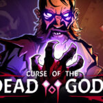 Curse of the Dead Gods Game Wiki