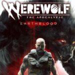 Werewolf The Apocalypse Earthblood Game Wiki