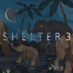 Shelter 3 Game Wiki