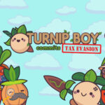 Turnip Boy Commits Tax Evasion Wiki: Requirement, Length, Characters & CYRI